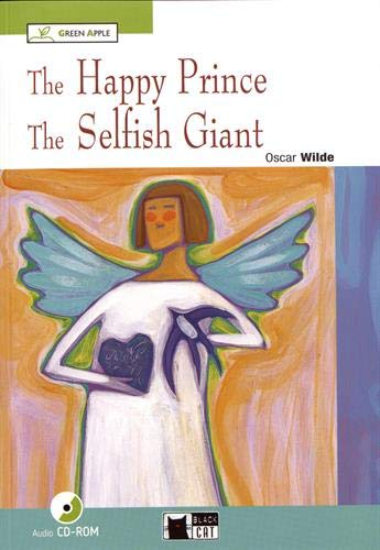 happy prince and the selfish giant. Con CD Audio. Con CD-ROM (Green apple)
