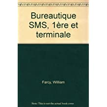 Bureautique SMS, 1ère et terminale