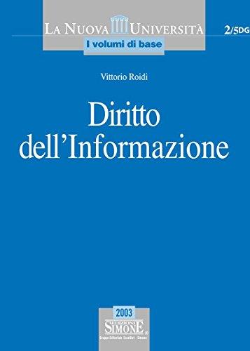 Diritto dell'informazione (La nuova universit. I volumi di base)