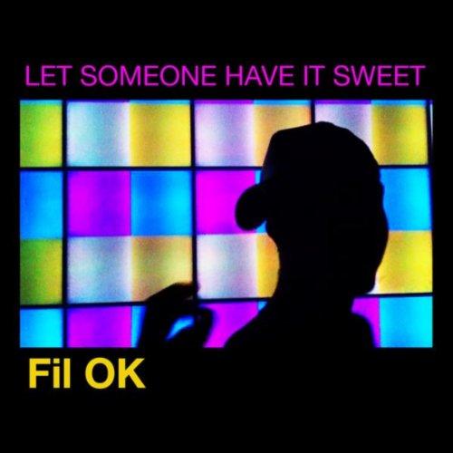 Let Someone Have It Sweet (Tetine Remix)