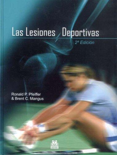 Las  Lesiones Deportivas/ Sport´s Injuries par Ronald P. Pfeiffer