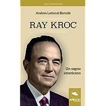 Ray Kroc: Un sogno americano