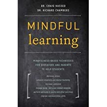 [(Mindful Learning)] [Author: Craig Hassed] published on (April, 2015)