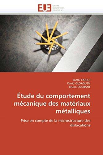 Étude du comportement mécanique des matériaux métalliques