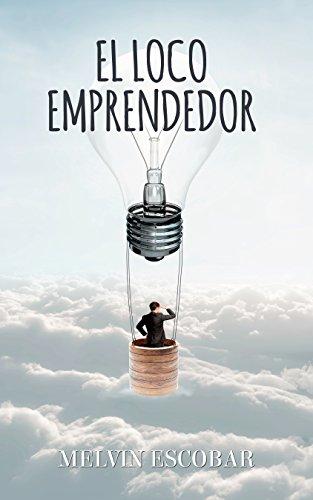 El Loco Emprendedor