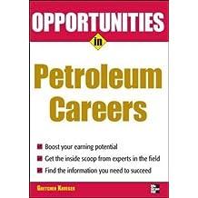 Opportunities in Petroleum (Opportunities in ... (Paperback))