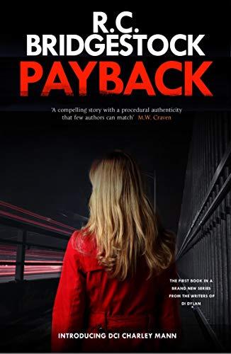 Payback (DI Charley Mann) by [Bridgestock, R.C.]