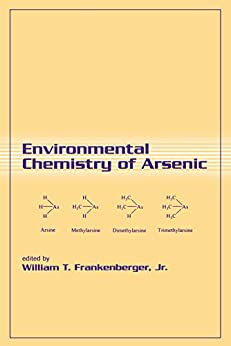 Environmental Chemistry Of Arsenic (books In Soils, Plants, And The Environment Book 85) por Jr, William T. Frankenberger epub