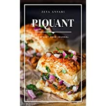 PIQUANT: A  STREET FOOD JOURNAL (English Edition)