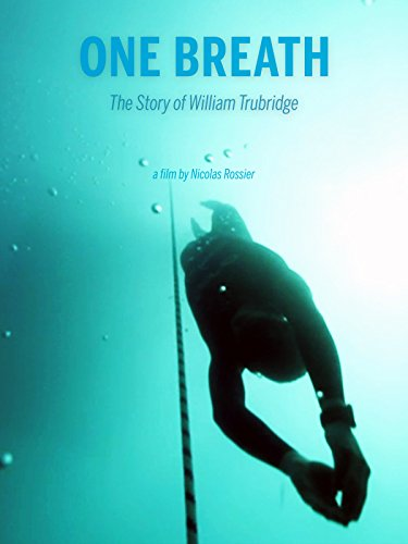 One Breath - The Story of William Trubridge Cover