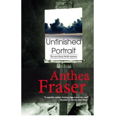 UNFINISHED PORTRAIT BY Fraser, Anthea(Author)05-2010( Hardcover )