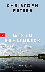 Wir in Kahlenbeck: Roman