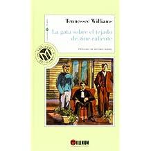 La Gata Sobre El Tejado De Zinc Caliente (Millennium, Las 100 Joyas Del Milenio, 94)