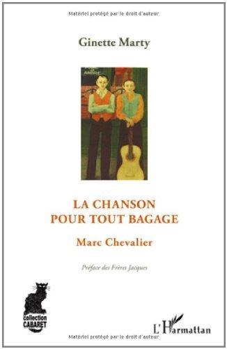 Chanson pour Tout Bagage Marc Chevalier
