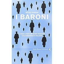 I baroni. Come e perché sono fuggito dall'università italiana