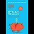 IIMA-Day To Day Economics: Day to Day Economics