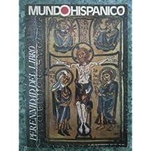 REVISTA MUNDO HISPANICO Nº 349. PERENNIDAD DEL LIBRO