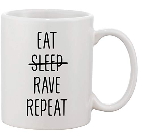 Tasse mit Spruch - Modell'EAT (SLEEP) RAVE REPEAT' - Kaffeetasse Becher Teetasse Kaffeebecher