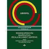 Temario Oposición Guardia Civil. Escala De Cabos Y Guardias. Ciencias Sociales Y Materias Técnico-Científicas -  Volumen II (Derecho - Práctica Jurídica)