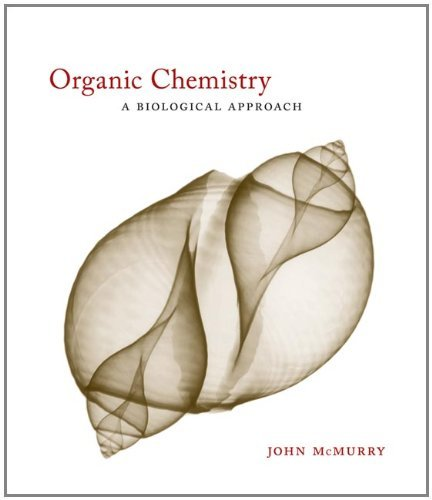 Organic Chemistry: A Biological Approach (with CengageNOW Printed Access Card) (Available Titles CengageNOW) by John E. McMurry (2006-03-28)