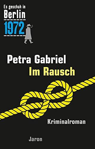Gabriel, Petra: Im Rausch: Der 32. Kappe-Fall