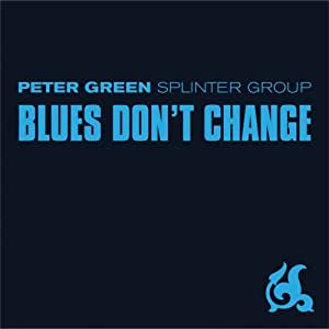 Blues Don't Change [Import anglais]
