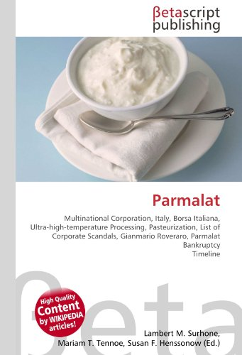 parmalat-multinational-corporation-italy-borsa-italiana-ultra-high-temperature-processing-pasteuriza