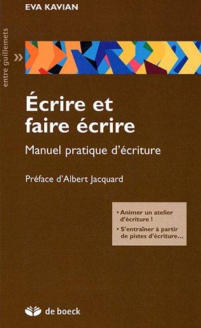 Ecrire Et Faire Crire Manuel Pratique D Criture [Pdf/ePub] eBook