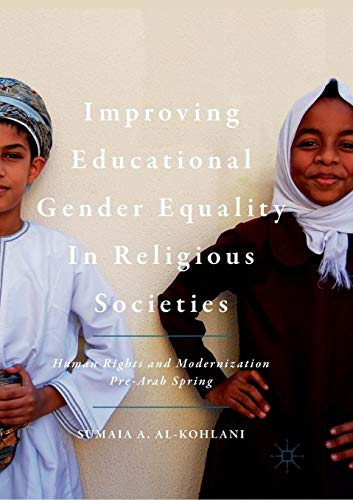 Improving Educational Gender Equality in Religious Societies: Human Rights and Modernization Pre-Arab Spring