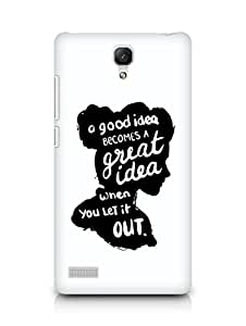 AMEZ a good idea becomes a great idea when you let it out Back Cover For Xiaomi Redmi Note 4G