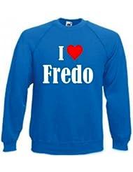 """Sweatshirt """"I Love Fredo"""" für Damen Herren und Kinder ... in den Farben Schwarz Weiss Blau mit Aufdruck"""