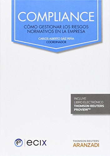 compliance-cmo-gestionar-los-riesgos-normativos-en-la-empresa-gran-tratado