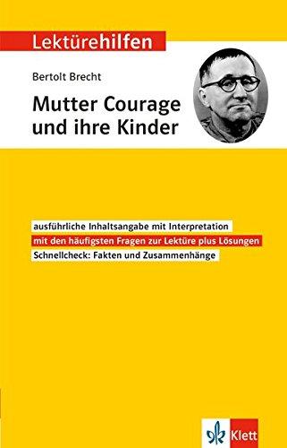 Klett Lektürehilfen Bertolt Brecht, Mutter Courage und ihre Kinder - Interpretationshilfe für Oberstufe und Abitur
