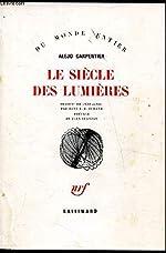 Le Siècle des Lumières (Du monde entier) de Alejo Carpentier