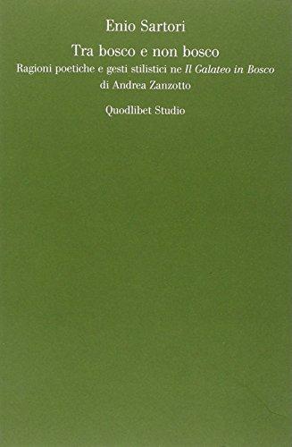 Tra bosco e non bosco. Ragioni poetiche e gesti stilistici ne Il galateo in bosco di Andrea Zanzotto