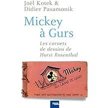 Mickey à Gurs: Les Carnets de dessin de Horst Rosenthal