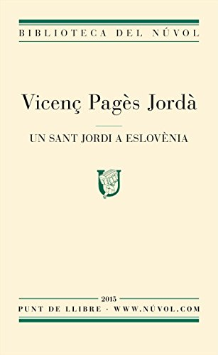 Un Sant Jordi a Eslovènia (Catalan Edition)