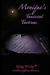 Monique's Tumescent Tantrums