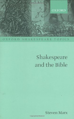 Shakespeare and the Bible (Oxford Shakespeare Topics) (English Edition)