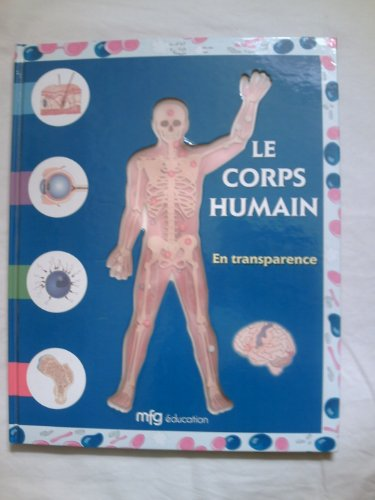 Le corps humain en transparence par Madame Olive