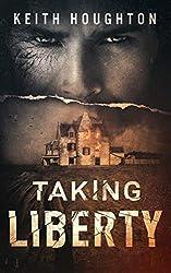 Taking Liberty (Gabe Quinn Thriller Series Book 3)
