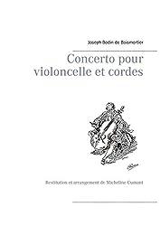 Concerto pour violoncelle et cordes: Restitution et arrangement de Micheline Cumant
