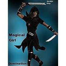 Magical Girl Domination (English Edition)