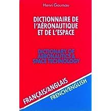 Dictionnaire de l'aéronautique et de l'espace, volume 2 : 50.000 traductions (francais/anglais)