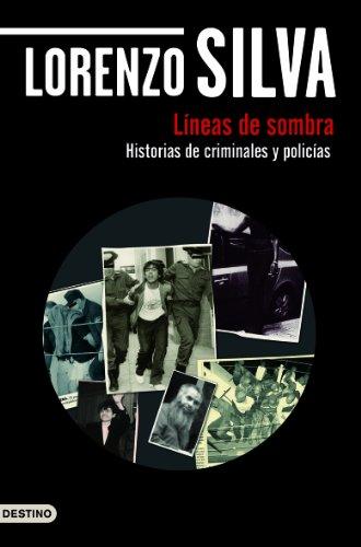 Líneas de sombra por Lorenzo Silva