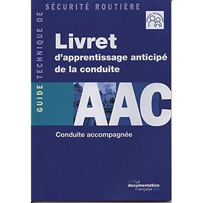 Livret d'apprentissage anticipé de la conduite - AAC - Conduite accompagnée