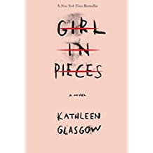 Girl in Pieces (English Edition)