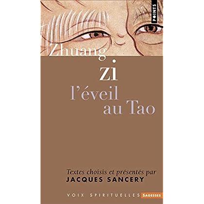 Zhuang zi. L'éveil au Tao