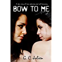 Bow To Me (English Edition)
