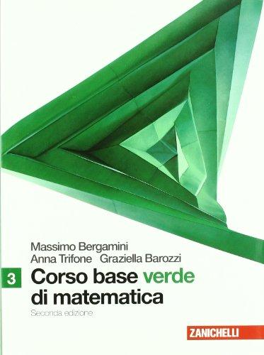 Corso base verde di matematica. Per le Scuole superiori. Con espansione online: 1